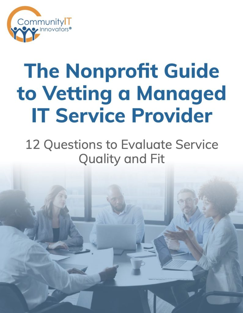 The Nonprofit Guide to Vetting a Managed IT Service Provider